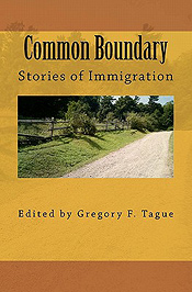 Common Boundary: Stories of Immigration
